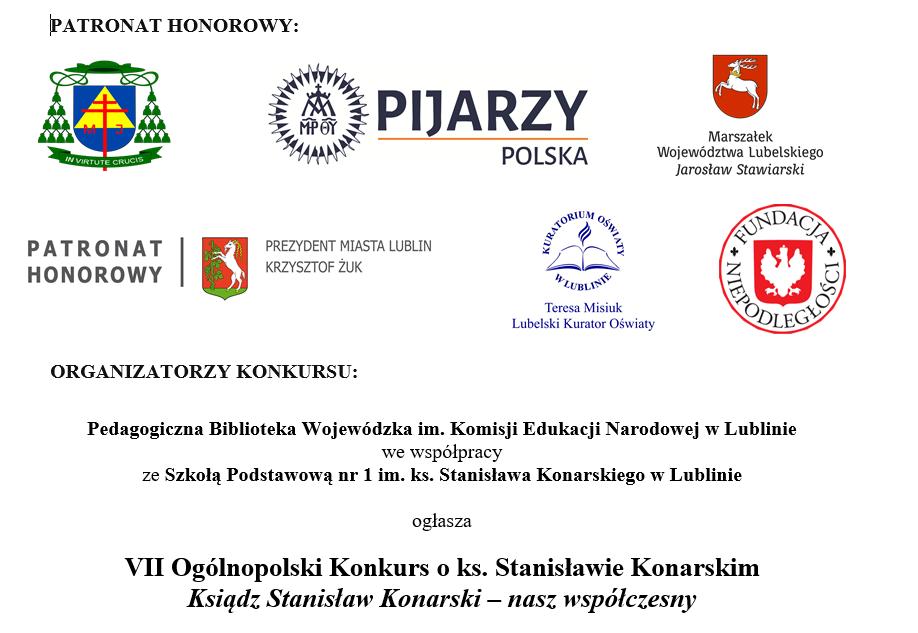 VII Ogólnopolski Konkurs o ks. Stanisławie Konarskim Ksiądz Stanisław Konarski – nasz współczesny